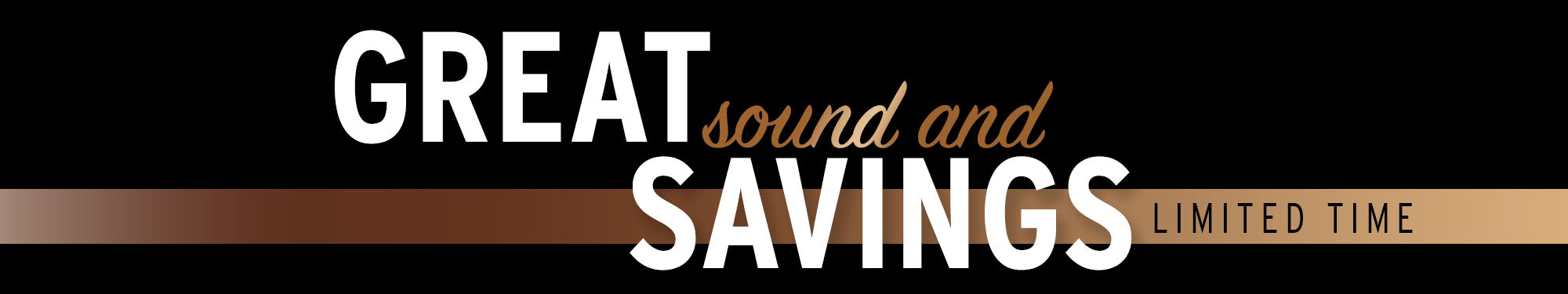Great Sound And Savings