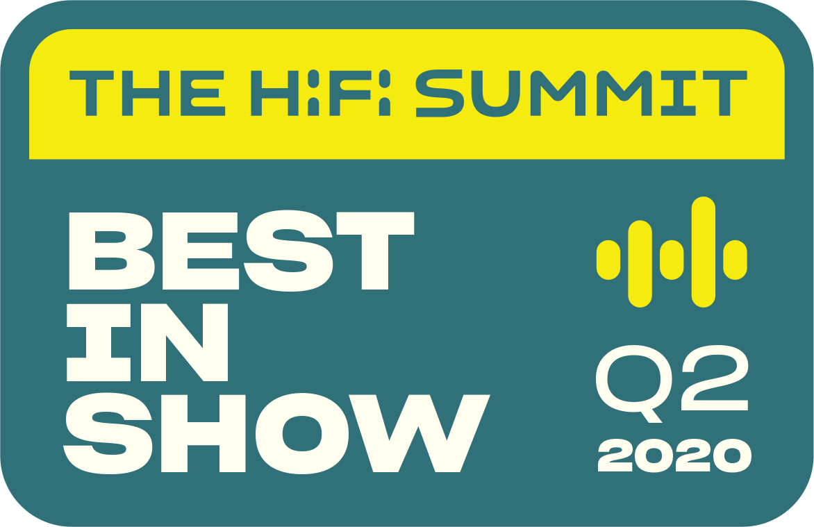 The HiFi Summit Best in Show Q2 2020