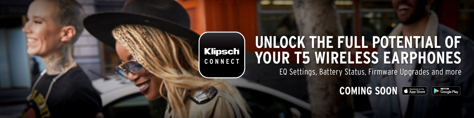 Klipsch Connect App with two women wearing T5 earphones